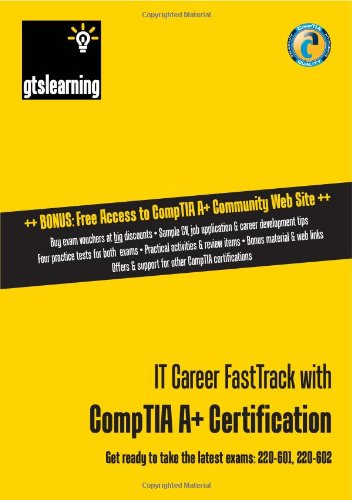 IT Career FastTrack with CompTIA A+ Certification: Uk Edition por James Pengelly