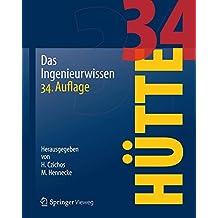 Hütte: Das Ingenieurwissen