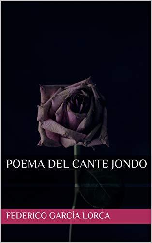 Poema Del Cante Jondo Spanish Edition Ebook Federico