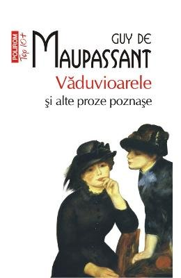 VADUVIOARELE SI ALTE PROZE POZNASE TOP 10 por GUY DE MAUPASSANT