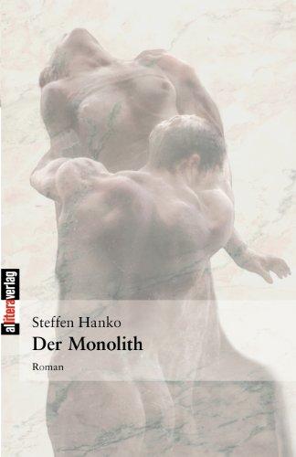 Der Monolith: Roman (Allitera Verlag)