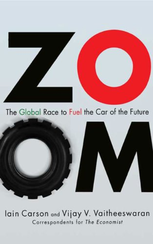 ZOOM: The Global Race to Fuel the Car of the Future (English Edition)