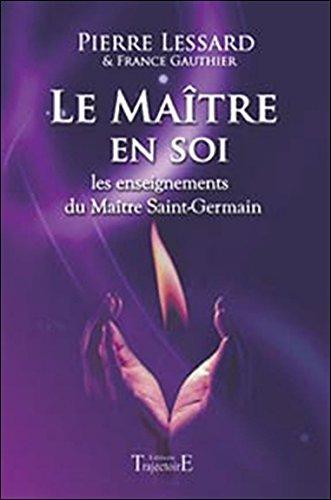 Le Maître en soi par Pierre Lessard