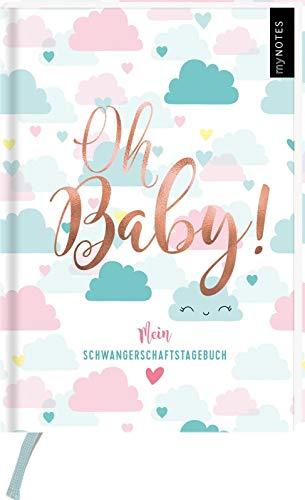 myNOTES Oh Baby!: Mein Tagebuch für die Schwangerschaft