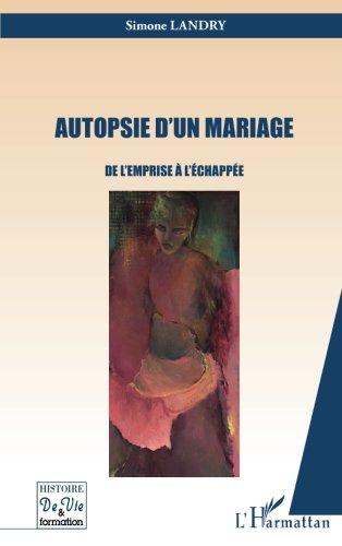 Autopsie d'un mariage