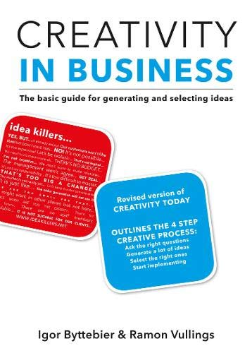 Creativity in Business : The basic guide for generating and selecting ideas par Igor Byttebier