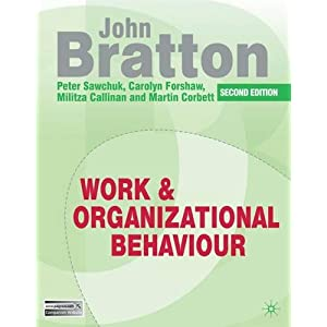 Work and Organizational Behaviour (Paperback)