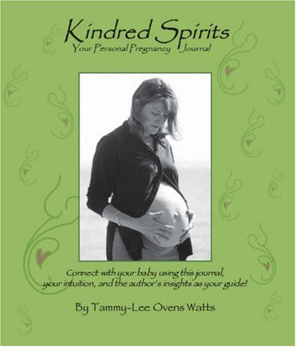 Kindred Spirits: Your Personal Pregnancy Journal