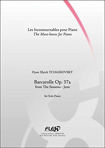 PARTITION CLASSIQUE - Barcarolle Op. 37a - P. I. TCHAIKOVSKY - Piano Solo