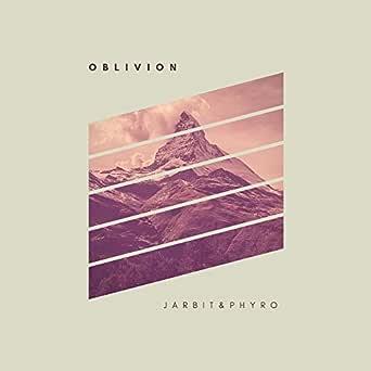 Oblivion Von Jarbit Phyro Bei Amazon Music Amazon De