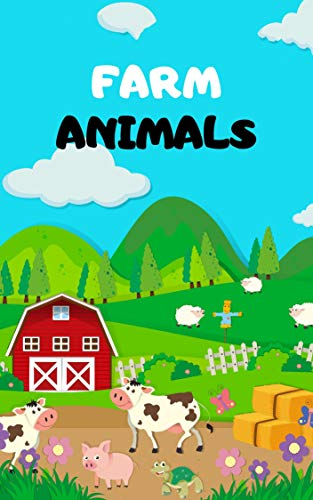 Farm Animals: Book for Ages 2-7 for Kids, Toddlers ,Boys,Girls,Kids, preschool&Kindergarten,1st Grade , Picture Book,Activities Book (English Edition)