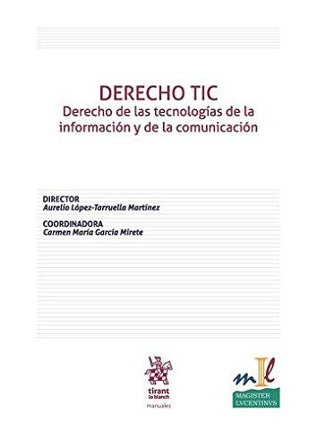 DERECHO TIC Derecho de las tecnologías de la información y de la comunicación (Manuales de Derecho Civil y Mercantil)