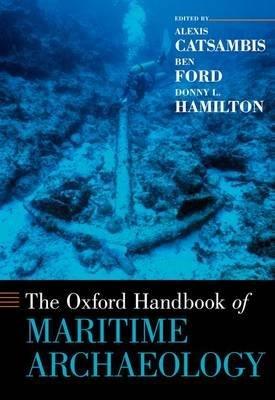 Oxford Handbook of Maritime Archaeology