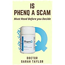 Is PhenQ A Scam? Are online phenq product reviews & results, real or scam?: Read before you get Scammed: Are online PhenQ Costumer Reviews & Results, real or scam? (English Edition)