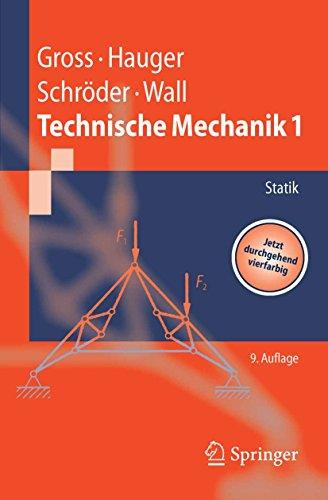 Technische Mechanik: Band 1: Statik (Springer-Lehrbuch)