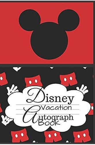 Disney Vacation Autograph Book: Kids Autograph Book/Disney World Autograph/Disneyland Autograph/Blank/Sketchbook/