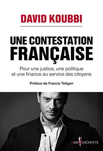 Une contestation française : Pour une justice, une politique et une finance au service des citoyens