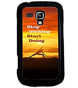 PRINTVISA Quotes Motivation Case Cover for Samsung Galaxy S Duos 2 S7582