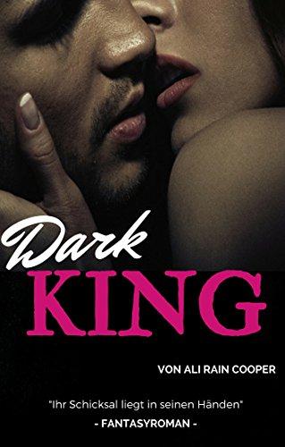 Dark King von [Cooper, Ali Rain]