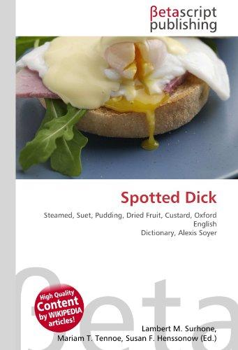 Spotted Dick por Lambert M Surhone