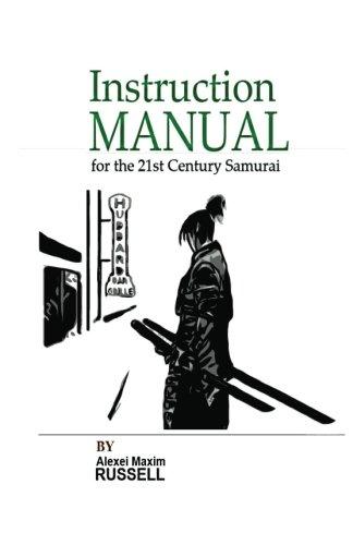 instruction-manual-for-the-21st-century-samurai