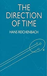 The Direction of Time (Dover Books on Physics) by Hans Reichenbach (1999-07-02)
