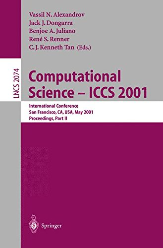 Computational Science - ICCS 2001: International Conference, San Francisco, CA, USA, May 28-30, 2001. Proceedings, Part II: Pt.2 (Lecture Notes in Computer Science)