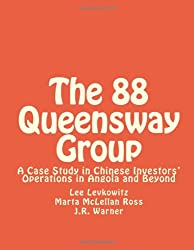 The 88 Queensway Group: A Case Study in Chinese Investors' Operations in Angola and Beyond