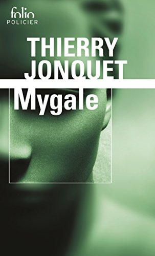Mygale (Folio Policier t. 52) par Thierry Jonquet