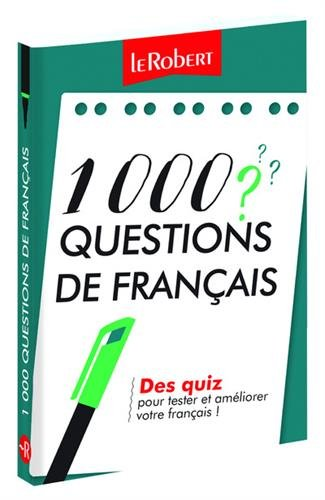 Mini-guide - 1 000 questions de français - Des quiz pour tester et améliorer votre français