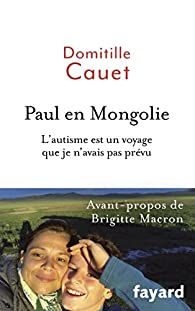 Paul en Mongolie par Domitille Cauet