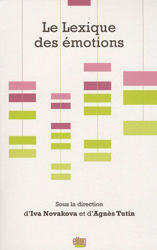 Le Lexique des émotions par Collectif