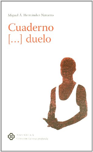 Cuaderno-- duelo por Miguel Ángel Hernández-Navarro