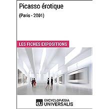 Picasso érotique (Paris - 2001): Les Fiches Exposition d'Universalis