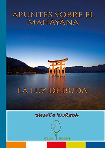 APUNTES DEL MAHĀYĀNA - LA LUZ DE BUDA (MANDALA nº 2)
