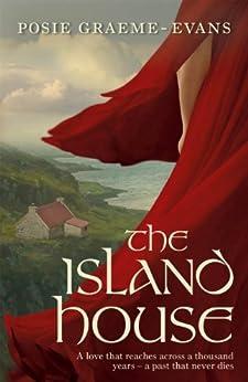 The Island House by [Graeme-Evans, Posie]