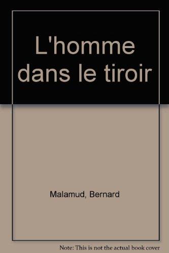 L'homme dans le tiroir par Bernard Malamud