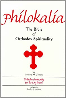 Philokalia: The Bible of Orthodox Spirituality by [Coniaris, Anthony M.]