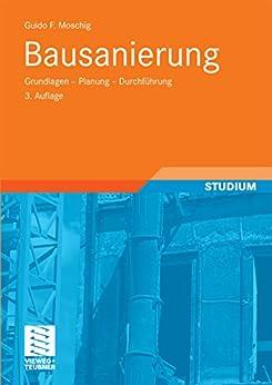 Bausanierung: Grundlagen - Planung - Durchführung