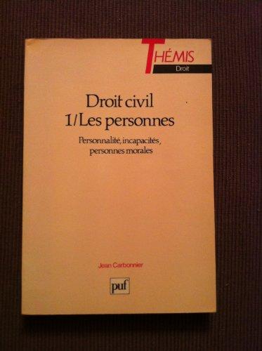 Droit civil Tome 1 : Les personnes