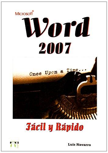 Microsoft word 2007 - facil y rapido por Luis Navarro