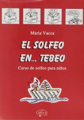 El solfeo... en tebeo: Solfeo en Tebeo, v.2 (lenguaje musical)