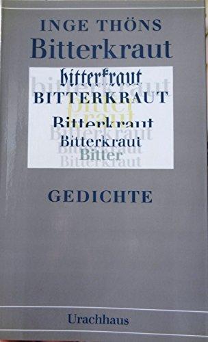 Bitterkraut, Gedichte,