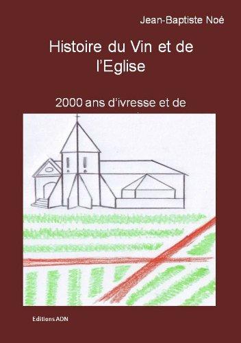Histoire du Vin et de l'Eglise