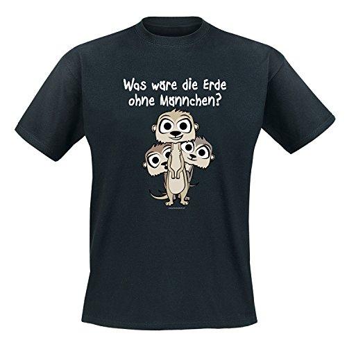 Erdmännchen - Was wäre die Erde ohne Männchen? - Fun - T-Shirt Herren Schwarz