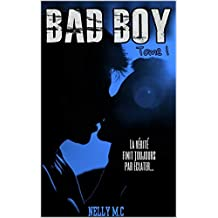 BAD BOY: TOME 1
