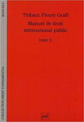 Manuel de droit international public 2 - Les compétences