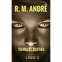 Tierra de bestias (Libro I)