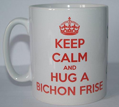 Decalarama Keep Calm and Hug a Bichon Frisé Hund Rasse Bedruckte Tee/Kaffee Tasse-Ideal Geschenk/Geschenk -
