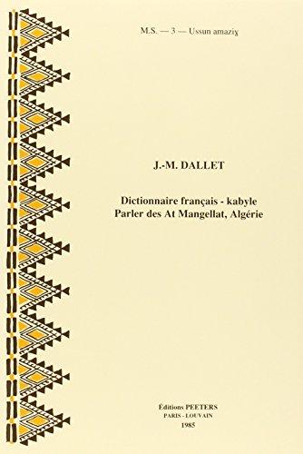 Dictionnaire Francais-kabyle. Parler Des at Mangellat Algerie
